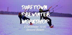 PreWinter Workshop @ Surftown | Tallinn | Harju maakond | Eesti