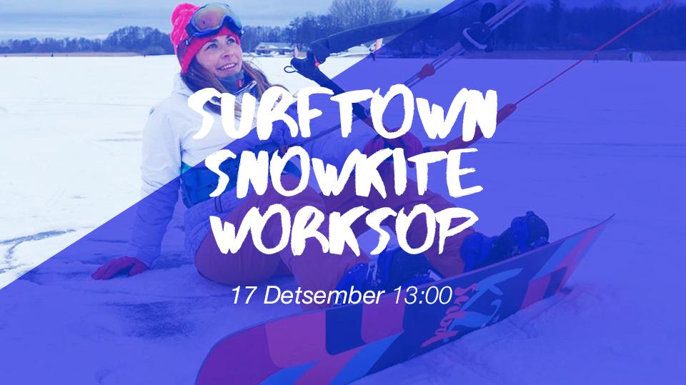 Snowkite Workshop