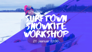 Snowkite Workshop @ Surftown at Stroomi Beach or Harku Lake